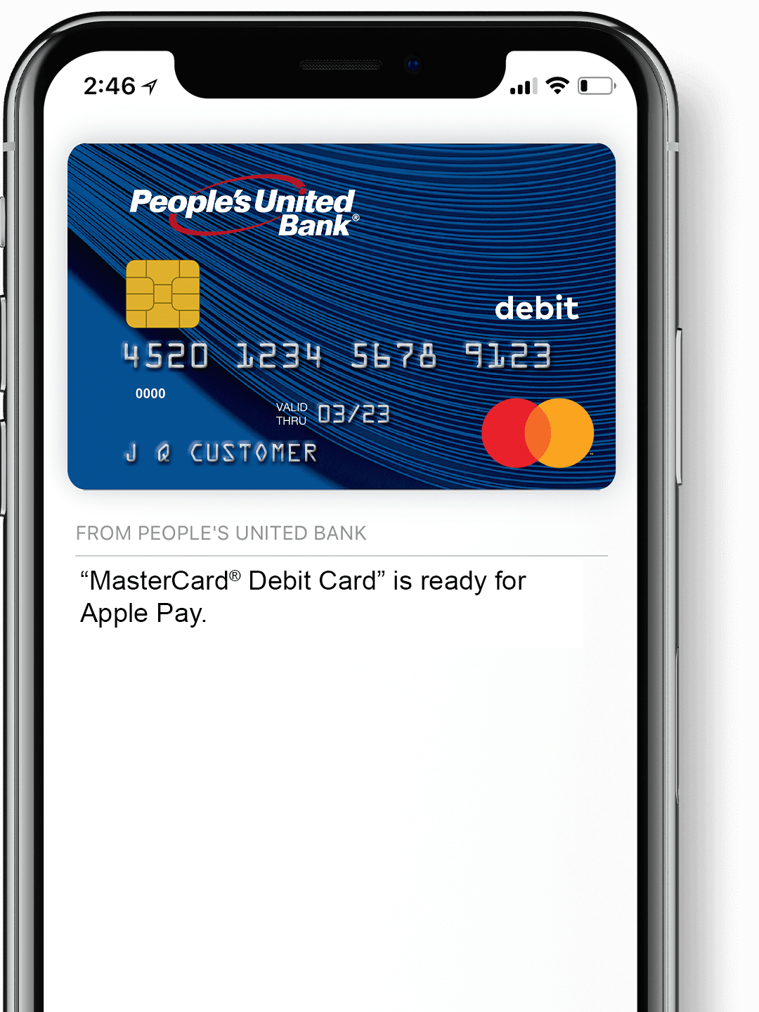 Mobile phone showing a People's United Bank debit card on screen, ready for use with Apple Pay